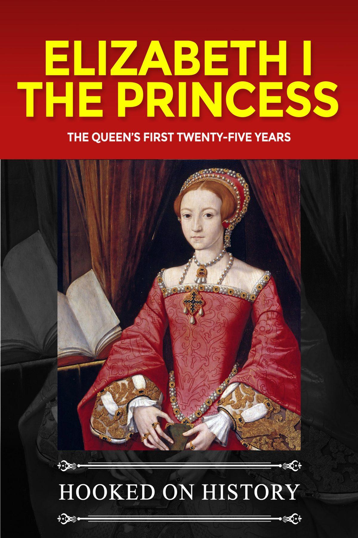 Elizabeth I Biography One Hour Read